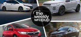 Weekly Wrap-up: Honda City ZX Petrol Launched, 2019 Maruti WagonR Teased, MG SUV Named Hector & Nissan Kicks Reaches Showrooms